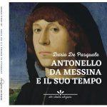 Antonello da Messina e il suo tempo, di Dario De Pasquale